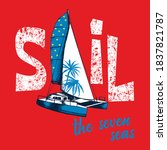 slogan sail the seven seas with ... | Shutterstock .eps vector #1837821787