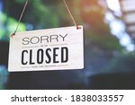 Sorry Closed Sign On Shop Door. ...