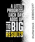 a little progress each day adds ... | Shutterstock .eps vector #1838042197