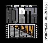 north urban design typography...   Shutterstock .eps vector #1838286877