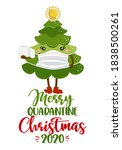 merry quarantine christmas 2020 ... | Shutterstock .eps vector #1838500261