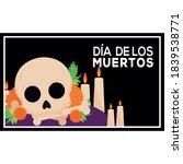 dia de los muertos poster with...   Shutterstock .eps vector #1839538771
