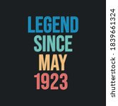 Legend Since May 1923   Retro...