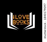 i love books vector t shirt... | Shutterstock .eps vector #1840179097
