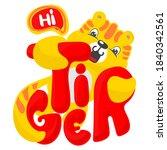tiger cute of the wild slogan ... | Shutterstock .eps vector #1840342561