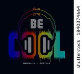be cool typography  tee shirt... | Shutterstock .eps vector #1840374664