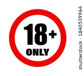 age restriction sign. age limit ... | Shutterstock .eps vector #1840539964