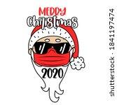 Merry Christmas 2020   Santa...