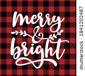 merry and bright   text on red... | Shutterstock .eps vector #1841202487