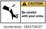 be careful of your arm from the ...   Shutterstock .eps vector #1842718237