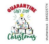 quarantine can't stop christmas ... | Shutterstock .eps vector #1843225774