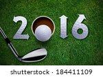 happy new golf year 2016   golf ... | Shutterstock . vector #184411109