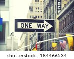 One Way Sign In New York City ...