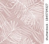 abstract tropical foliage... | Shutterstock .eps vector #1845739327