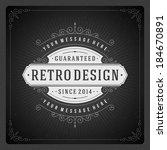 retro chalkboard typographic... | Shutterstock .eps vector #184670891