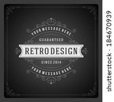 retro chalkboard typographic... | Shutterstock .eps vector #184670939