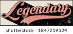 vintage legendary slogan text... | Shutterstock .eps vector #1847219524
