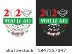 2020 you'll go down in history  ... | Shutterstock .eps vector #1847237347