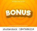 bonus text effect template...   Shutterstock .eps vector #1847686114