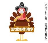 quarantined 2020   thanksgiving ... | Shutterstock .eps vector #1847940871