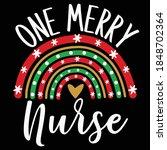 one merry nurse vector design ...   Shutterstock .eps vector #1848702364