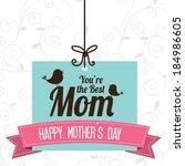 mother's day design over white...   Shutterstock .eps vector #184986605