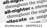 Small photo of Dictionary definition of the term All-Nighter