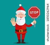 Santa Claus Show Hand A Stop...
