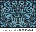 Plant Modern Background...