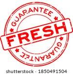 grunge fresh guarantee word... | Shutterstock .eps vector #1850491504
