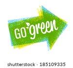 go green eco grunge arrow... | Shutterstock .eps vector #185109335