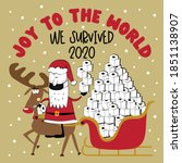 joy to the world we survived... | Shutterstock .eps vector #1851138907