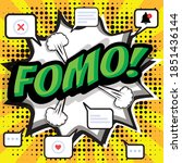 fomo  fear of missing out... | Shutterstock .eps vector #1851436144