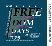 freedom slogan tee graphic... | Shutterstock .eps vector #1852354024