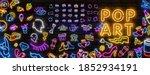 pop art neon light sign. bright ...   Shutterstock .eps vector #1852934191