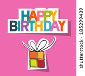 happy birthday card. present... | Shutterstock . vector #185299439