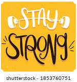 stay strong  hand drawn...   Shutterstock .eps vector #1853760751
