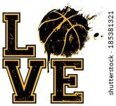 i love basketball   suitable... | Shutterstock .eps vector #185381321
