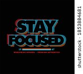 stay focused simple vintage...   Shutterstock .eps vector #1853884681