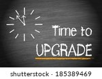 time to upgrade | Shutterstock . vector #185389469