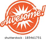 awesome rubber stamp | Shutterstock .eps vector #185461751