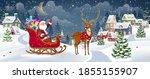 Santa And Reindeer On Christma...
