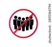 ban on gathering people. no... | Shutterstock .eps vector #1855364794