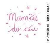 mam e do c u. mommy from heaven.... | Shutterstock .eps vector #1855410664