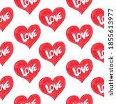 red valentine hearts seamless... | Shutterstock . vector #1855613977