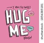 hug me slogan text on pink  ... | Shutterstock .eps vector #1856385181