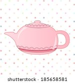 nice  morning teapot or coffe | Shutterstock . vector #185658581