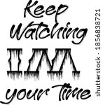 keep watching..i m ur time.t... | Shutterstock .eps vector #1856838721