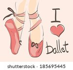 I love Ballet illustration with hand drawn pointed shoes