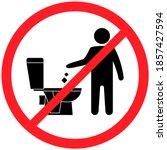 do not litter in the toilet....   Shutterstock .eps vector #1857427594
